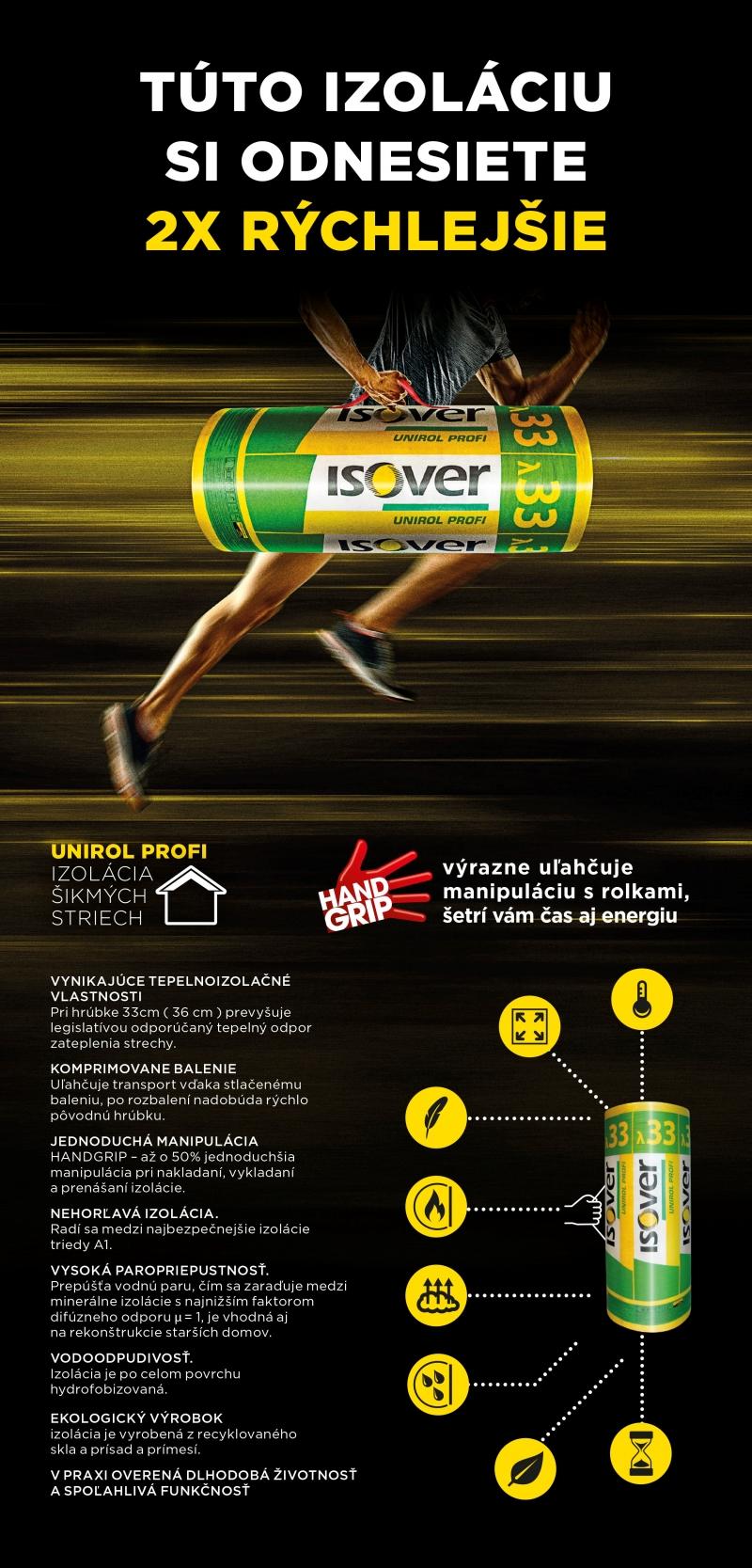 Vlastnosti izolacie ISOVER Unirol Plus a Unirol Profi s Handgripom