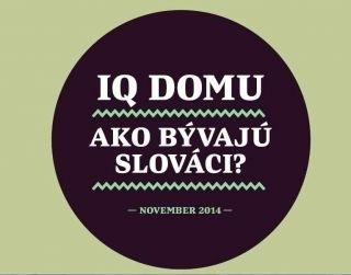 Ako byvaju Slovaci v teste iQ domu