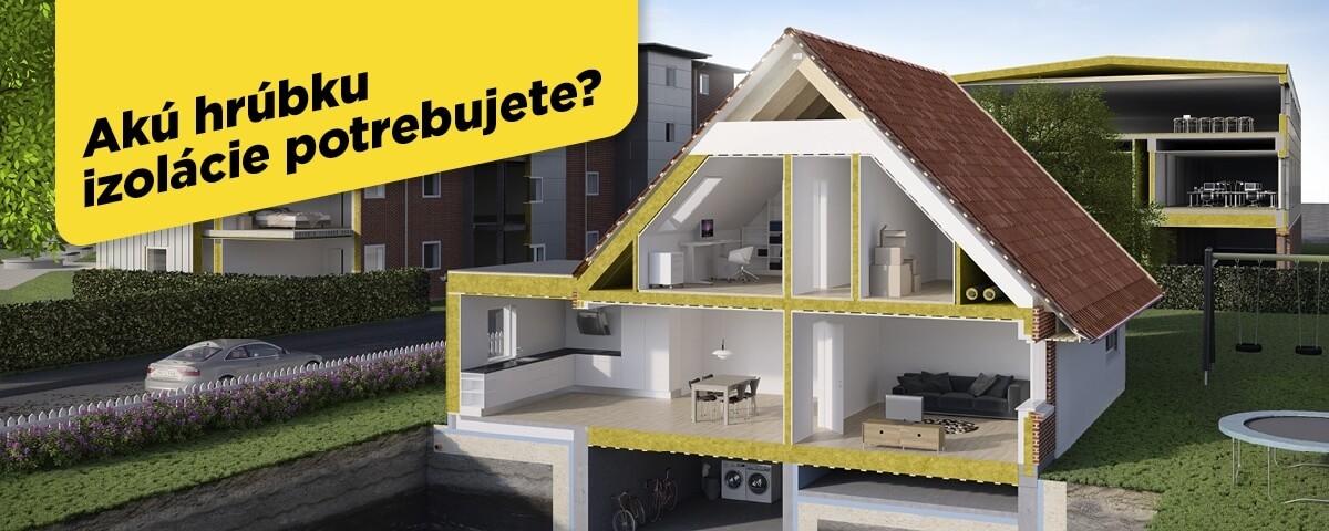 Odporúčané hrúbky tepelnej izolácie domu